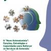 """O """"Novo Extensionista"""":  Funções, Estratégias e Capacidades para Reforçar  os Serviços de Extensão  e Consultivos - RESUMO e RECOMENDAÇÕES"""