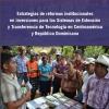 Estrategias de reformas institucionales  en inversiones para los Sistemas de Extensión  y Transferencia de Tecnología en Centroamérica  y República Dominicana