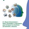 El «Nuevo Extensionista»: Roles, Estrategias y Capacidades para Fortalecer los Servicios de Extensión y Asesoría